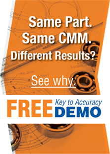 Same part. Same CMM. Different Results? See why. FREE Key to Accuracy DEMO!